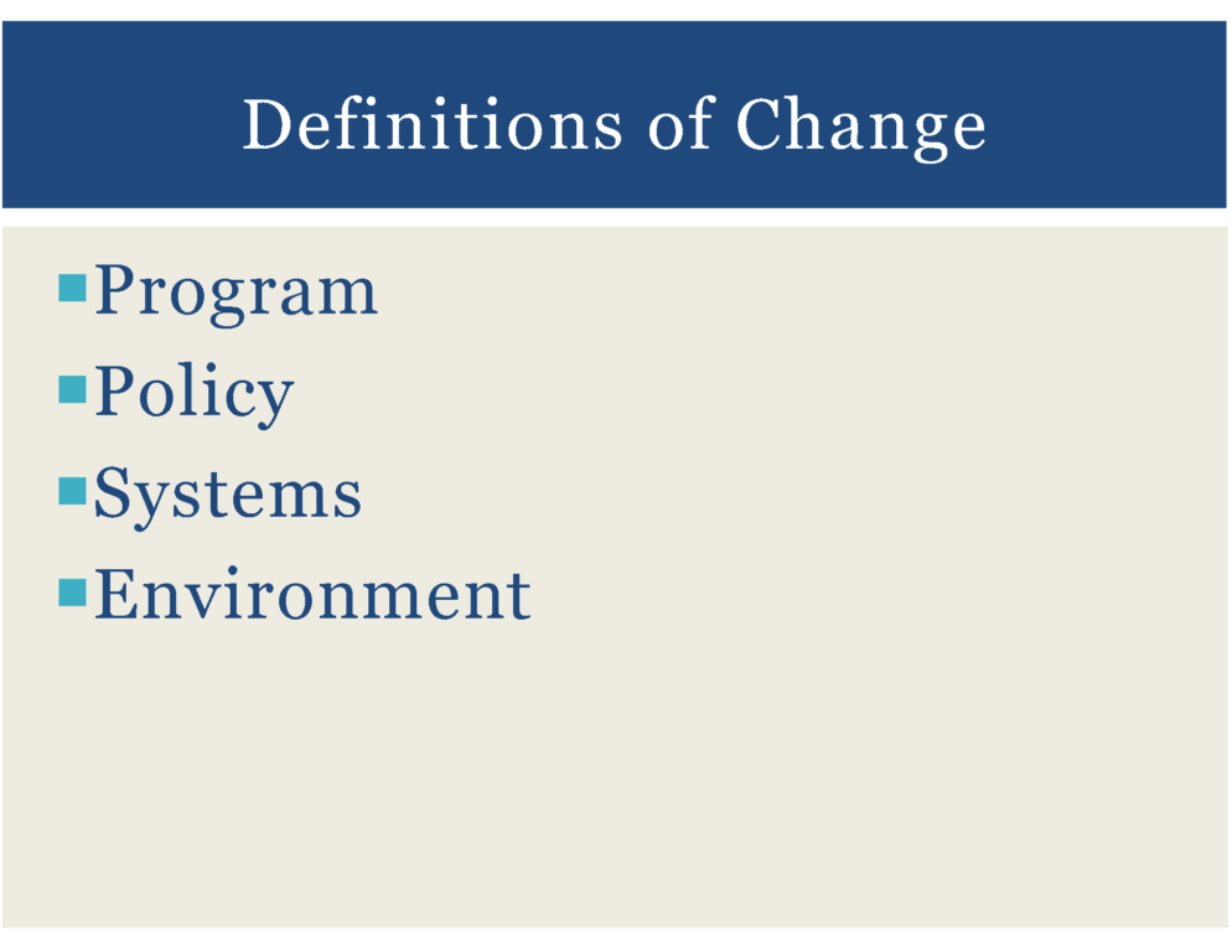 HealthMPowers Program, Policy, Environmental Change Training 3