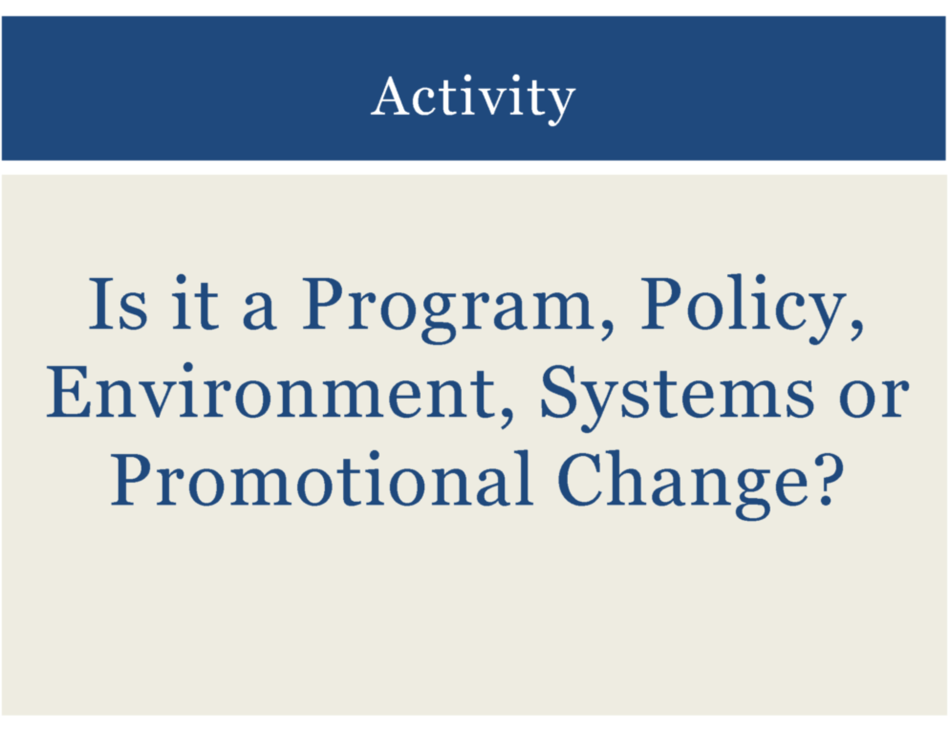 HealthMPowers Program, Policy, Environmental Change Training 9